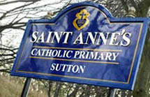 St.Annes RC School sign Sutton St.Helens