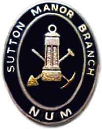 Sutton Manor branch NUM badge