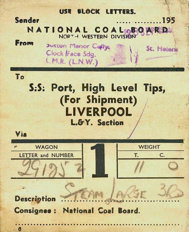 NCB Wagon Label - Sutton Manor Colliery to Liverpool Docks