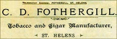 C.D. Fothergill Tobacco and Cigar Manufacturer St.Helens